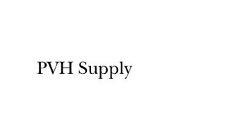 PVH Supply