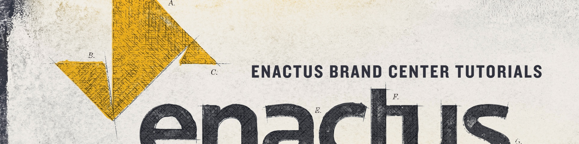 0. Enactus Brand Center Tutorials