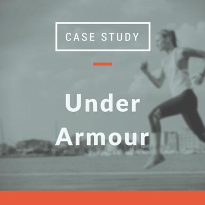 Case Study: Under Armour