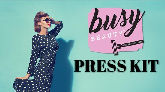 Press Kit.pdf - Busy Beauty file
