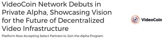 Press Release: VideoCoin Network Debuts in Private Alpha, Showcasing Vision for the Future of Decentralized Video Infrastructure - VideoCoin Brand Assets press